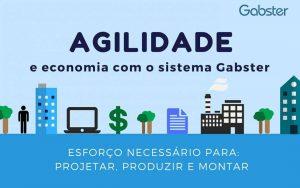 Agilidade e economia com o sistema Gabster