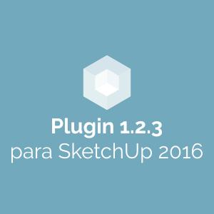 Plugin 1.2.3 para SketchUp 2016