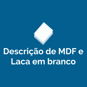Descrição de MDF e Laca em branco