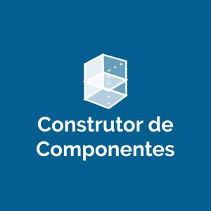 Construtor de Componentes