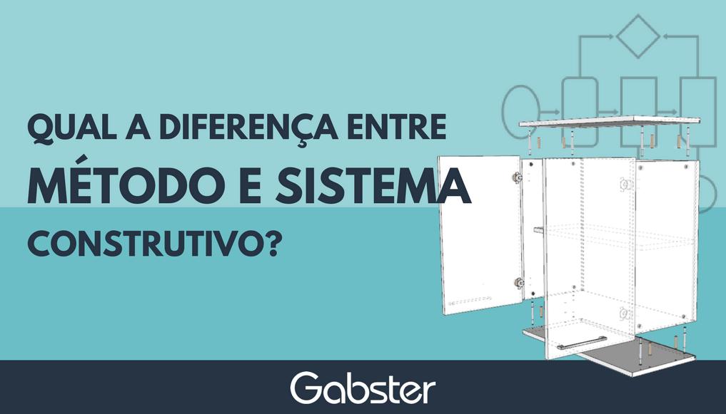 Qual a diferença entre método construtivo e sistema construtivo?