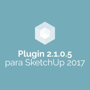 Plugin 2.1.0.5 para SketchUp 2017