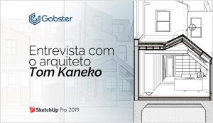 Design e Construção na Prática – O renomado arquiteto Tom Kaneko desvenda como o