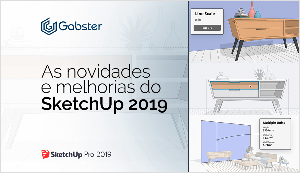 Sketchup 2019 – Descubra as novidades e os novos recursos
