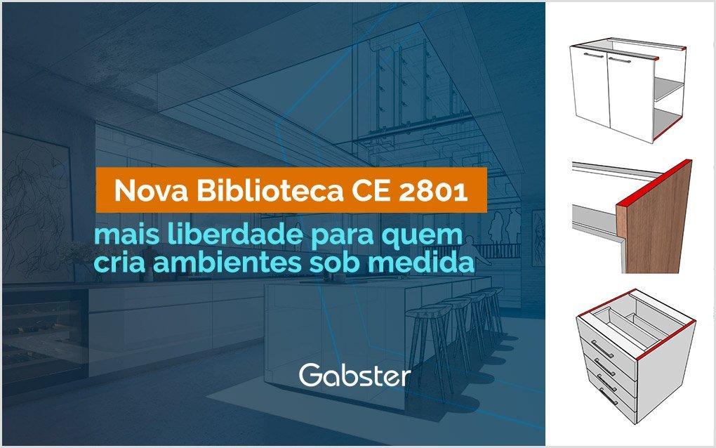 Mais liberdade e personalização para quem cria ambientes: Nova Biblioteca de Componentes CE 2801 – Gabster