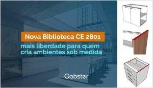 Mais liberdade e personalização para quem cria ambientes: Nova Biblioteca de Componentes CE 2801
